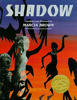 Shadow By Cendrars, Blaise/ Brown, Marcia (TRN)/ Brown, Marcia
