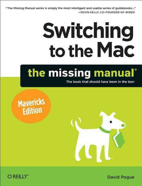 Switching to the MAC By Pogue, David