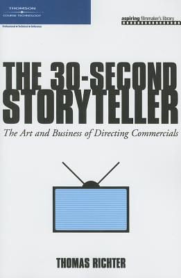 The 30-second Storyteller By Richter, Thomas